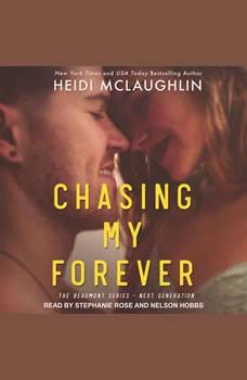 Chasing My Forever, Heidi McLaughlin