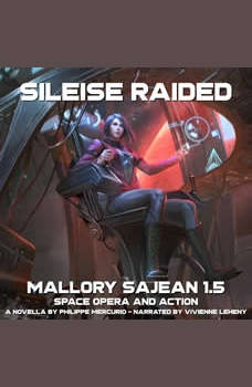 Sileise Raided: Space Opera and Action, Philippe Mercurio