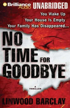 No Time for Goodbye, Linwood Barclay