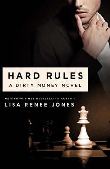 Hard Rules: A Dirty Money Novel, Lisa Renee Jones