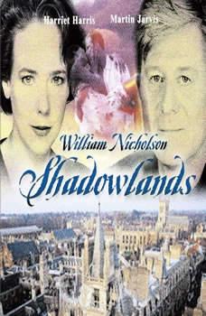 Shadowlands, William Nicholson