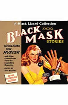 Black Mask 11: Middleman for Murder: And Other Crime Fiction from the Legendary Magazine, Otto Penzler