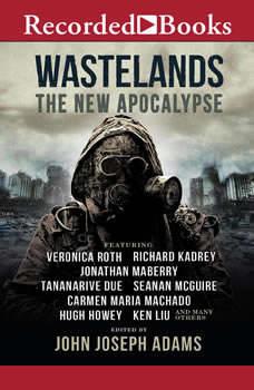 Wastelands: The New Apocalypse The New Apocalypse, John Joseph Adams