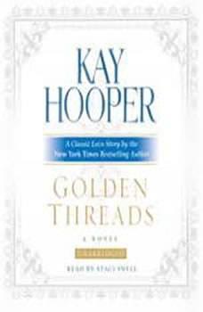 Golden Threads, Kay Hooper