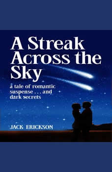 A Streak Across the Sky, Jack Erickson