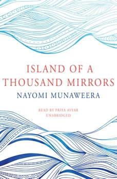 Island of a Thousand Mirrors, Nayomi Munaweera