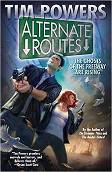 Alternate Routes, Tim Powers