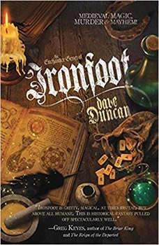 Ironfoot, Dave Duncan