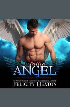 Fallen Angel (Her Angel: Bound Warriors paranormal romance series Book 2), Felicity Heaton