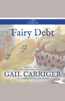 Fairy Debt, Gail Carriger