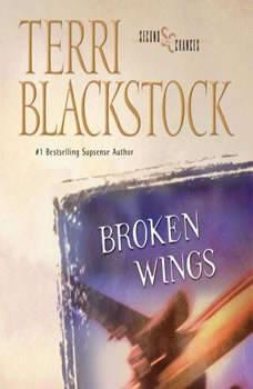 Broken Wings, Terri Blackstock