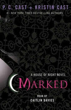 Marked: A House of Night Novel A House of Night Novel, P. C. Cast