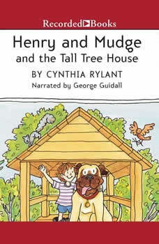 Henry and Mudge and the Tall Tree House, Cynthia Rylant