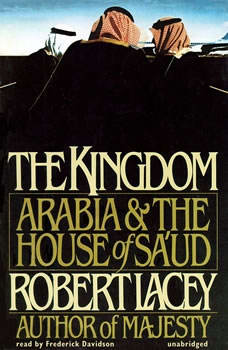 The Kingdom, Robert Lacey