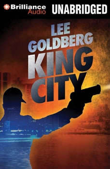 King City, Lee Goldberg
