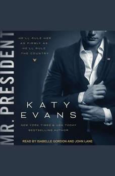 Mr. President, Katy Evans