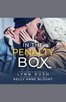 In the Penalty Box, Lynn Rush/Kelly Anne Blount