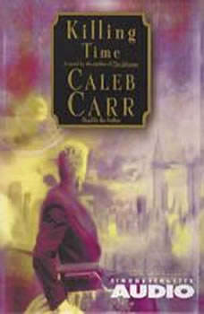 Killing Time, Caleb Carr