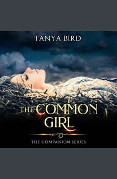 The Common Girl: An epic love story, Tanya Bird