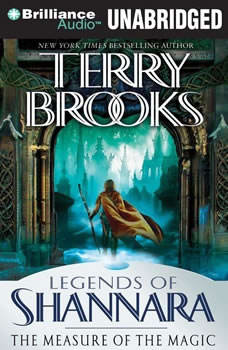 The Measure of the Magic: Legends of Shannara Legends of Shannara, Terry Brooks
