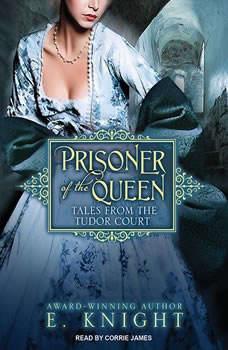 Prisoner of the Queen, E. Knight