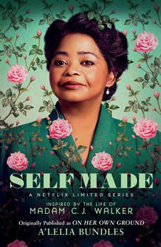 Self Made: Inspired by the Life of Madam C.J. Walker, A'Lelia Bundles