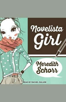 Novelista Girl, Meredith Schorr