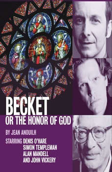 Becket, or The Honor of God, Jean Anouilh