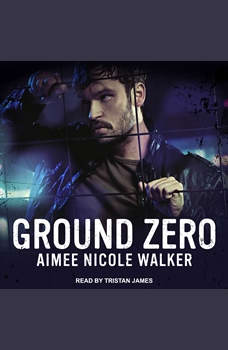 Ground Zero, Aimee Nicole Walker