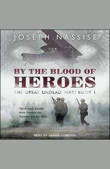 By The Blood of Heroes, Joseph Nassise