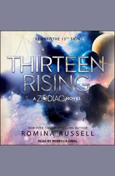 Thirteen Rising, Romina Russell
