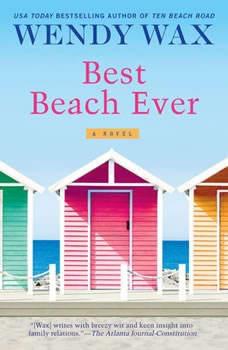 Best Beach Ever, Wendy Wax