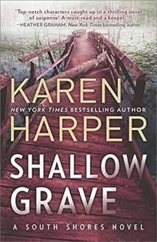 Shallow Grave: (South Shores), Karen Harper