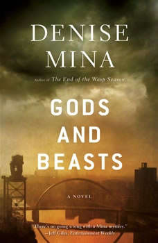 Gods and Beasts, Denise Mina