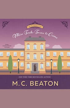 Miss Tonks Turns to Crime, M. C. Beaton