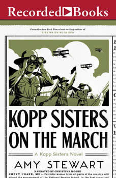 Kopp Sisters on the March, Amy Stewart