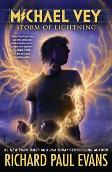 Michael Vey 5: Storm of Lightning, Richard Paul Evans