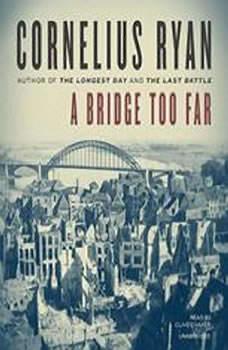 A Bridge Too Far, Cornelius Ryan