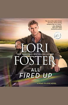 All Fired Up, Lori Foster