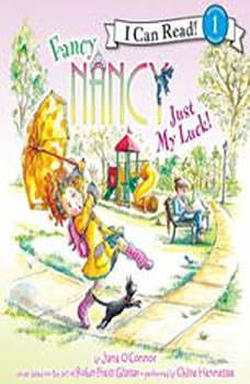 Fancy Nancy: Just My Luck!, Jane O'Connor