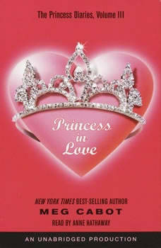 The Princess Diaries, Volume III: Princess in Love, Meg Cabot