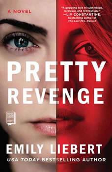 Pretty Revenge, Emily Liebert