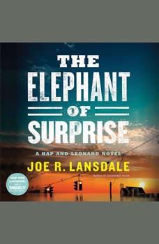 The Elephant of Surprise, Joe R. Lansdale