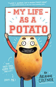 My Life as a Potato, Arianne Costner
