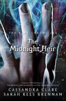The Midnight Heir, Cassandra Clare