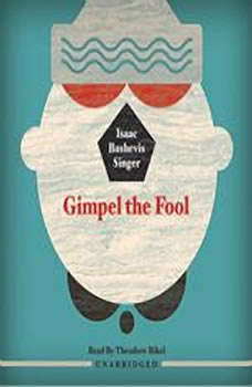Gimpel the Fool, Isaac Bashevis Singer