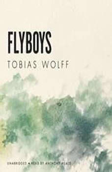 Flyboys, Tobias Wolff