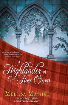 A Highlander of Her Own, Melissa Mayhue