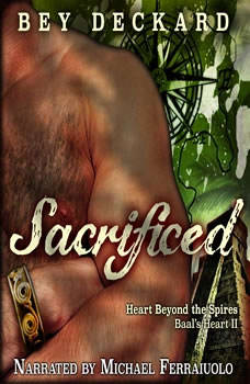 Sacrificed: Baal's Heart, Volume 2, Bey Deckard