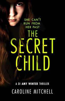 The Secret Child, Caroline Mitchell